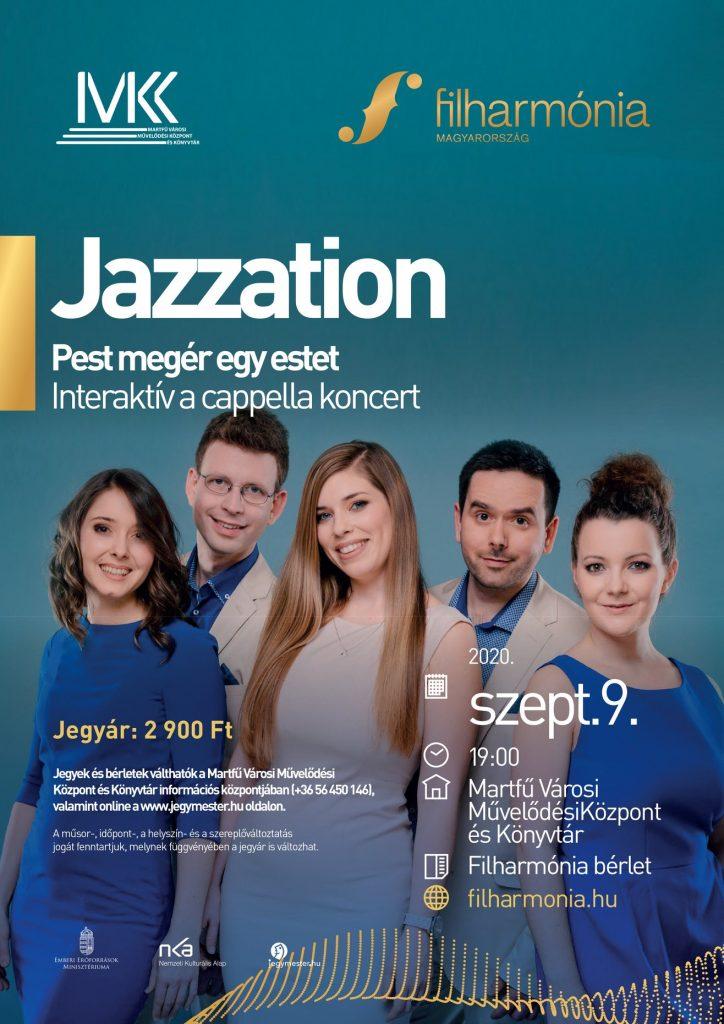 Jazzation - Filharmónia bérlet @ Martfű Városi Művelődési Központ | Martfű | Magyarország