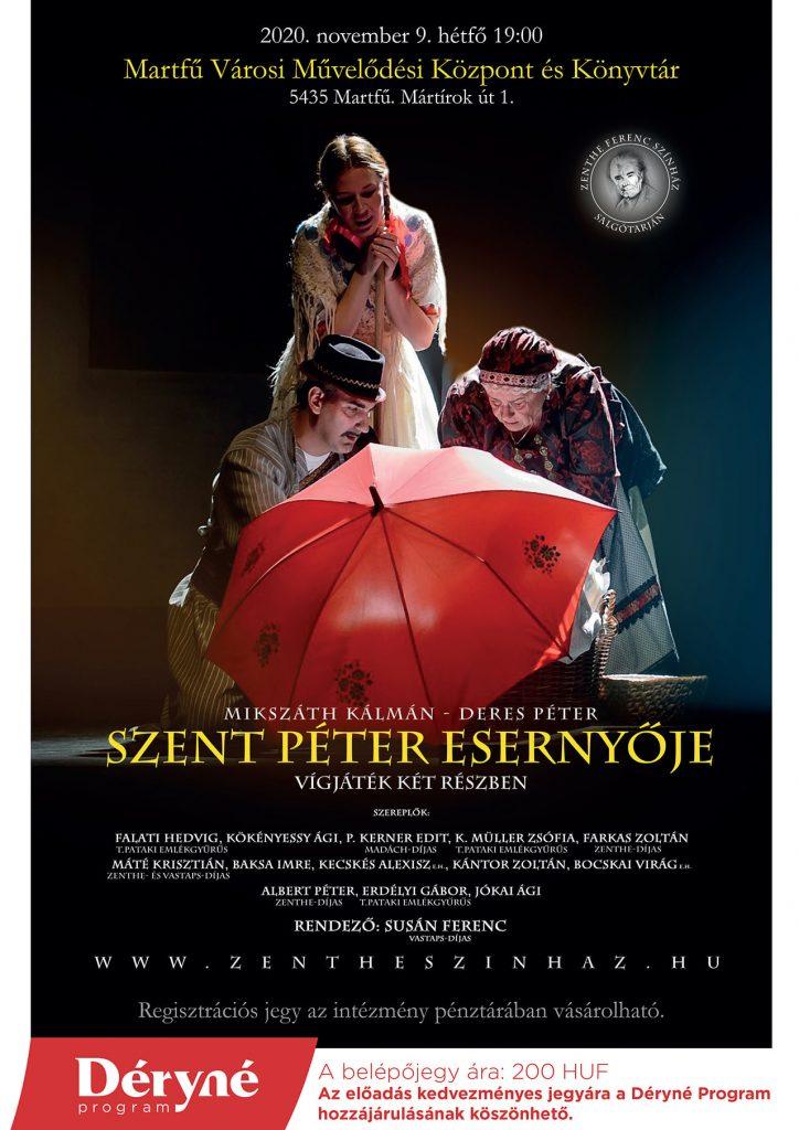 Szent Péter esernyője - Zenthe Ferenc Színház előadása @ Martfű Városi Művelődési Központ | Martfű | Magyarország